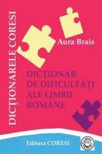 Dictionar de Dificultati Ale Limbii Romane: Dictionar