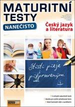 Maturitní testy nanečisto Český jazyk a literatura