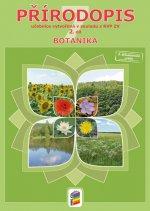 Přírodopis pro 7. ročník 2. díl Botanika