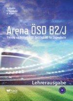 Arena ÖSD B2/J: Lehrerausgabe