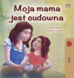 My Mom is Awesome - Polish Edition