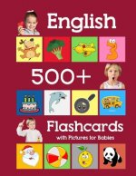 English 500 Flashcards with Pictures for Babies: Learning homeschool frequency words flash cards for child toddlers preschool kindergarten and kids