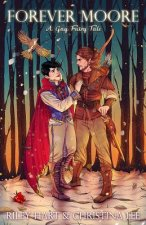 Forever Moore: A Gay Fairy Tale