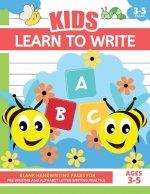 Learn To Write For Kids Ages 3-5: Writing Book For 3-5 Year Old Children, Toddlers, Preschool, Homeschool, Pre-K, Kindergarten, Grade 1, Grade 2 - Han