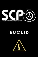 SCP Foundation - Euclid Notebook - College-ruled notebook for scp foundation fans - 6x9 inches - 120 pages: Secure. Contain. Protect.