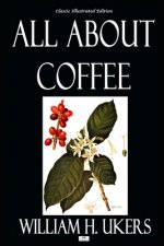 All About Coffee - Classic Illustrated Edition