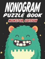 Nonogram Puzzle Book Monster Edition: 45 Multicolored Mosaic Logic Grid Puzzles For Adults and Kids