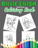 BILLIE EILISH Unofficial Coloring Book: Stress Relief Coloring Book