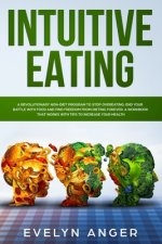 Intuitive Eating: A revolutionary non-diet program to stop overeating, end your battle with food and find freedom from dieting forever.