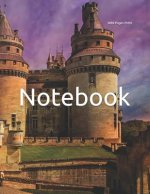 Notebook: France castle French Europe European famous medieval chatteau castles fantasy chatteaus