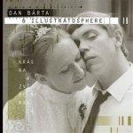 Dan Bárta & Illustratosphere: Kráska a zvířený prach CD