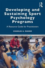 Developing and Sustaining Sport Psychology Programs