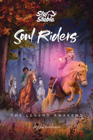 Soul Riders (Book 2): The Legend Awakens