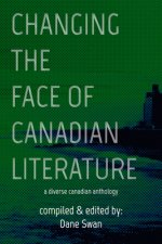 Changing the Face of Canadian Literature