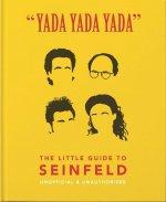 Yada Yada Yada: The Little Guide to Seinfeld