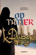 Od Tatier k Dubaju