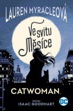 Catwoman Ve svitu Měsíce
