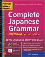 Practice Makes Perfect: Complete Japanese Grammar, Premium Second Edition