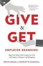 Give & Get Employer Branding