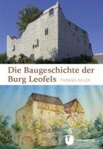 Die Baugeschichte der Burg Leofels