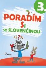 Poradím si so slovenčinou 3. ročník