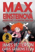 Max Einsteinová Rebelové s dobrým srdcem
