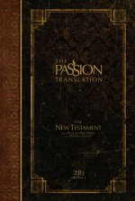 The Passion Translation New Testament (2020 Edition) Hc Espresso: With Psalms, Proverbs and Song of Songs