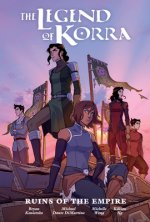 Legend Of Korra: Ruins Of The Empire Library Edition