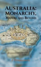 Australia: Monarchy, Nature and Beyond