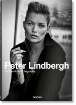 Peter Lindbergh. On Fashion Photography