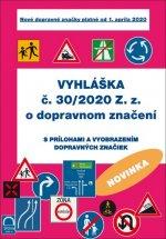 Vyhláška č. 30/2020 Z. z. o dopravnom značení
