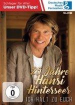 25 Jahre Hansi Hinterseer-Ich halt zu Euch