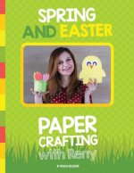 Spring and Easter Paper Crafting with Reny