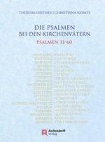 Die Psalmen bei den Kirchenvätern. Psalmen 31-60