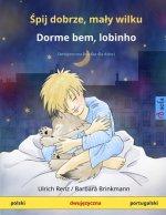 Śpij dobrze, maly wilku - Dorme bem, lobinho (polski - portugalski)