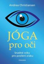 Jóga pro oči Snadné cviky pro posílení