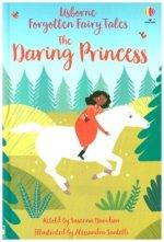Forgotten Fairy Tales: The Daring Princess
