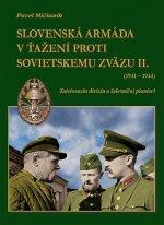 Slovenská armáda v ťažení proti Sovietskemu zväzu II. (1941-1944)
