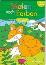 Malen nach Farben. Wald. Malspaß für Kinder ab 4 Jahren