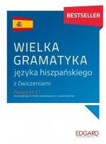 Wielka gramatyka języka hiszpańskiego z ćwiczeniami
