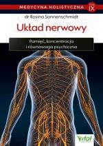 Medycyna holistyczna T.IX  Układ nerwowy