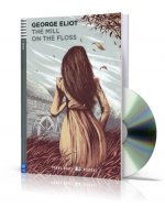 Young Adult ELI Readers 4/B2: The Mill On The Floss + Downloadable Multimedia