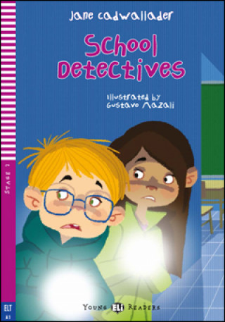 Young ELI Readers 2/A1: School Detectives + Downloadable Multimedia