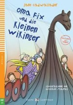 Erste ELI Lektüren 1/A0: Oma Fix und die kleinen Wikinger + downloadable multimedia
