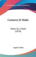 Camorra Et Mafia: Notes Sur L'Italie (1878)