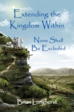 Extending the Kingdom Within