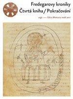 Fredegarovy kroniky : Čtvrtá kniha - Pokračování