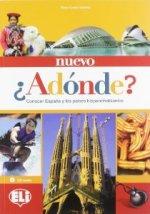 Nuevo Adónde: Libro del alumno + CD Audio