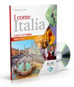 I come Italia: Libro dello studente + CD audio