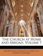 The Church at Home and Abroad, Volume 7